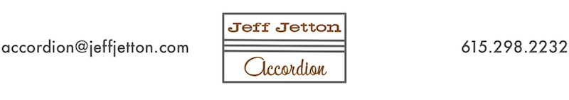 Jeff Jetton -- Accordion -- Nashville, TN